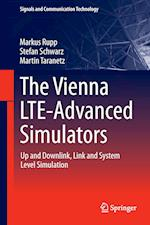 The Vienna LTE-Advanced Simulators : Up and Downlink, Link and System Level Simulation