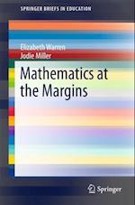 Mathematics at the Margins (Springer Briefs in Education)