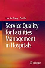 Service Quality for Facilities Management in Hospitals