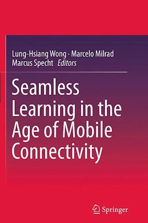 Seamless Learning in the Age of Mobile Connectivity