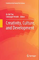 Creativity, Culture, and Development (Creativity in the Twenty First Century)