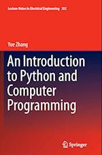 An Introduction to Python and Computer Programming (Lecture Notes in Electrical Engineering, nr. 353)