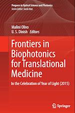 Frontiers in Biophotonics for Translational Medicine (Progress in Optical Science and Photonics, nr. 3)