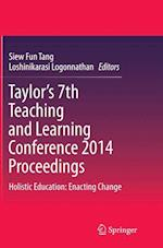 Taylor's 7th Teaching and Learning Conference 2014 Proceedings