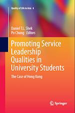 Promoting Service Leadership Qualities in University Students (Quality of Life in Asia, nr. 6)