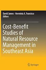 Cost-Benefit Studies of Natural Resource Management in Southeast Asia