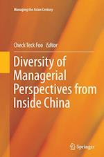 Diversity of Managerial Perspectives from Inside China (Managing the Asian Century)