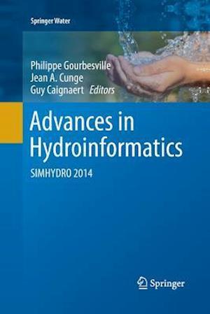 Advances in Hydroinformatics : SIMHYDRO 2014