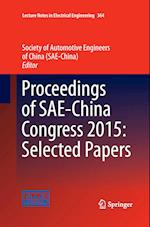 Proceedings of SAE-China Congress 2015: Selected Papers af Society of Automotive Engineers of China