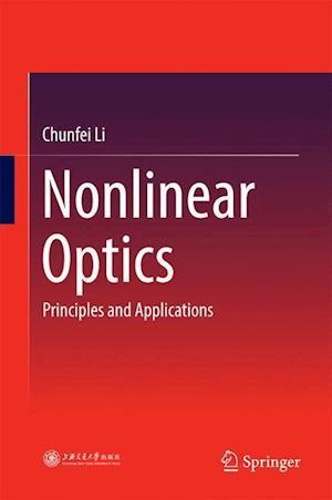 Nonlinear Optics : Principles and Applications