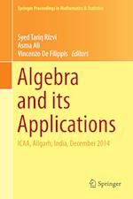 Algebra and its Applications (Springer Proceedings in Mathematics and Statistics, nr. 174)