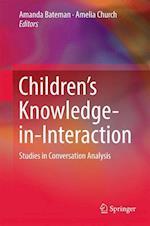Children's Knowledge-in-Interaction