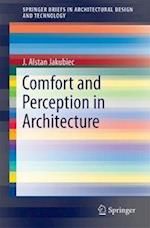 Comfort and Perception in Architecture (Springerbriefs in Architectural Design and Technology)