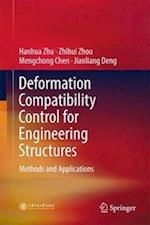 Deformation Compatibility Control for Engineering Structures : Methods and Applications