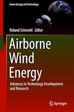 Airborne Wind Energy (Green Energy and Technology)