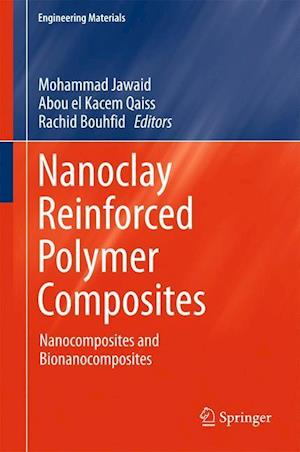 Nanoclay Reinforced Polymer Composites : Nanocomposites and Bionanocomposites