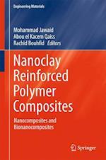 Nanoclay Reinforced Polymer Composites af Mohammad Jawaid