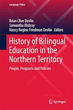 History of Bilingual Education in the Northern Territory (Language Policy, nr. 12)