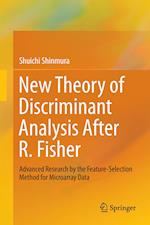 New Theory of Discriminant Analysis After R. Fisher : Advanced Research by the Feature Selection Method for Microarray Data