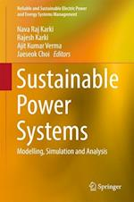 Sustainable Power Systems : Modelling, Simulation and Analysis