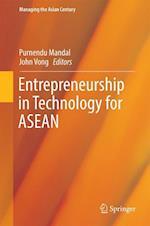 Entrepreneurship in Technology for ASEAN (Managing the Asian Century)