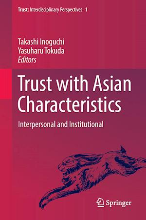 Bog, hardback Trust with Asian Characteristics : Interpersonal and Institutional