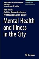 Mental Health and Illness in the City (Mental Health and Illness Worldwide)