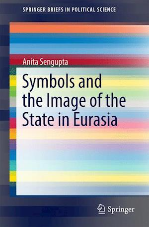 Symbols and the Image of the State in Eurasia