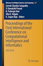 Proceedings of the First International Conference on Computational Intelligence and Informatics (Advances in Intelligent Systems and Computing, nr. 507)