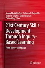 21st Century Skills Development Through Inquiry-Based Learning