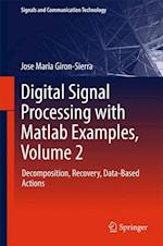 Digital Signal Processing with Matlab Examples (Signals and Communication Technology)