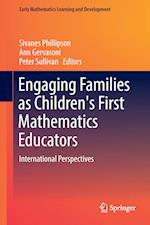Engaging Families as Children's First Mathematics Educators (Early Mathematics Learning and Development)