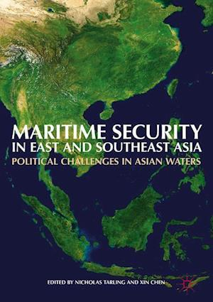Bog, hardback Maritime Security in East and Southeast Asia : Political Challenges in Asian Waters