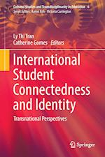 International Student Connectedness and Identity (Cultural Studies and Transdisciplinarity in Education, nr. 6)