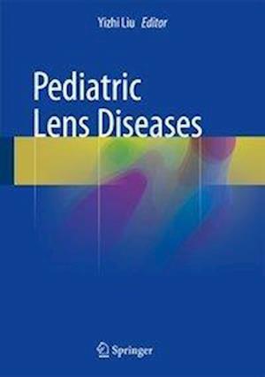 Bog, hardback Pediatric Lens Diseases af Yizhi Liu
