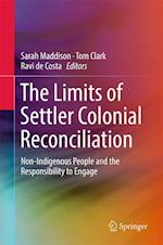 The Limits of Settler Colonial Reconciliation: