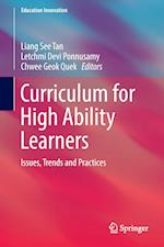 Curriculum for High Ability Learners : Issues, Trends and Practices