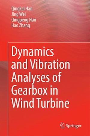 Dynamics and Vibration Analyses of Gearbox in Wind Turbine