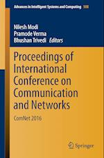 Proceedings of International Conference on Communication and Networks : ComNet 2016