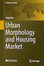 Urban Morphology and Housing Market (Springer Geography)