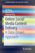 Online Social Media Content Delivery (Springerbriefs in Computer Science)