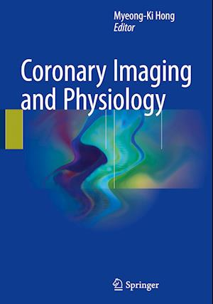 Coronary Imaging and Physiology