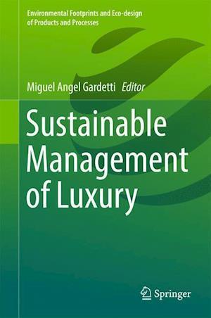 Bog, hardback Sustainable Management of Luxury af Miguel Angel Gardetti