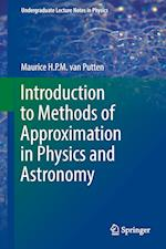 Introduction to Methods of Approximation in Physics and Astronomy (Undergraduate Lecture Notes in Physics)