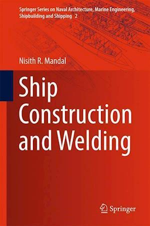 Bog, hardback Ship Construction and Welding af Nisith Ranjan Mandal