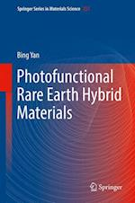 Photofunctional Rare Earth Hybrid Materials (SPRINGER SERIES IN MATERIALS SCIENCE, nr. 251)