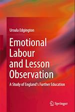 Emotional Labour and Lesson Observation af Ursula Edgington