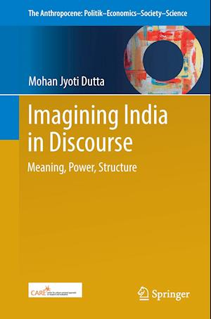 Bog, hæftet Imagining India in Discourse : Meaning, Power, Structure af Mohan Jyoti Dutta