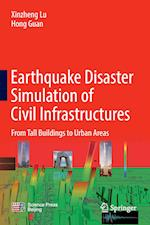 Earthquake Disaster Simulation of Civil Infrastructures : From Tall Buildings to Urban Areas