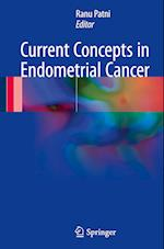 Current Concepts in Endometrial Cancer